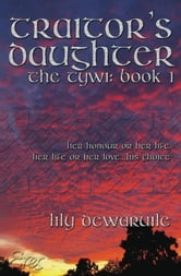Traitor's Daughter ebook by Lily Dewaruile