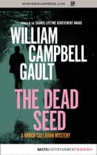The Dead Seed eBook by William Campbell Gault