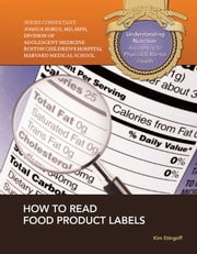 How to Read Food Product Labels ebook by Kim Etingoff