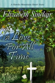 A Love for all Time ebook by Elizabeth Sinclair