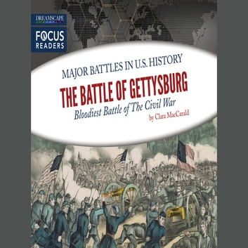 The Battle of Gettysburg audiobook by Clara MacCarald