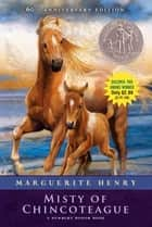 Misty of Chincoteague ebook by Marguerite Henry,Wesley Dennis
