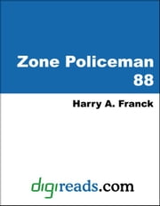 Zone Policeman 88 ebook by Franck, Harry A.
