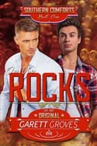 On the Rocks - A Second Chance Gay Romance ebook by Garett Groves