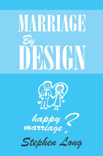 Marriage By Design eBook by Stephen Long