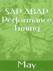 SAP ABAP Performance Tuning ebook by May