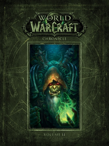 World of Warcraft Chronicle Volume 2 ebook by Blizzard
