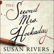 The Second Mrs. Hockaday audiobook by Susan Rivers