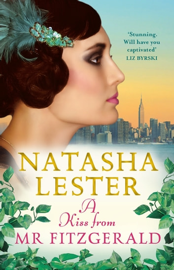 A Kiss from Mr Fitzgerald ekitaplar by Natasha Lester