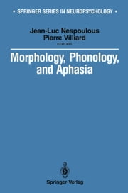 Morphology, Phonology, and Aphasia ebook by