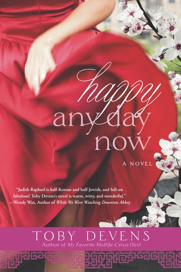 Happy Any Day Now ebook by Toby Devens