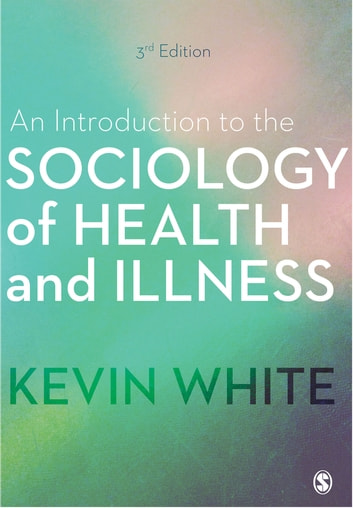 The sociology of health and illness critical perspectives ebook array an introduction to the sociology of health and illness ebook by rh kobo com fandeluxe Gallery