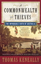 A Commonwealth of Thieves ebook by Thomas Keneally