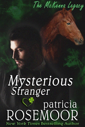 Mysterious Stranger ebook by Patricia Rosemoor
