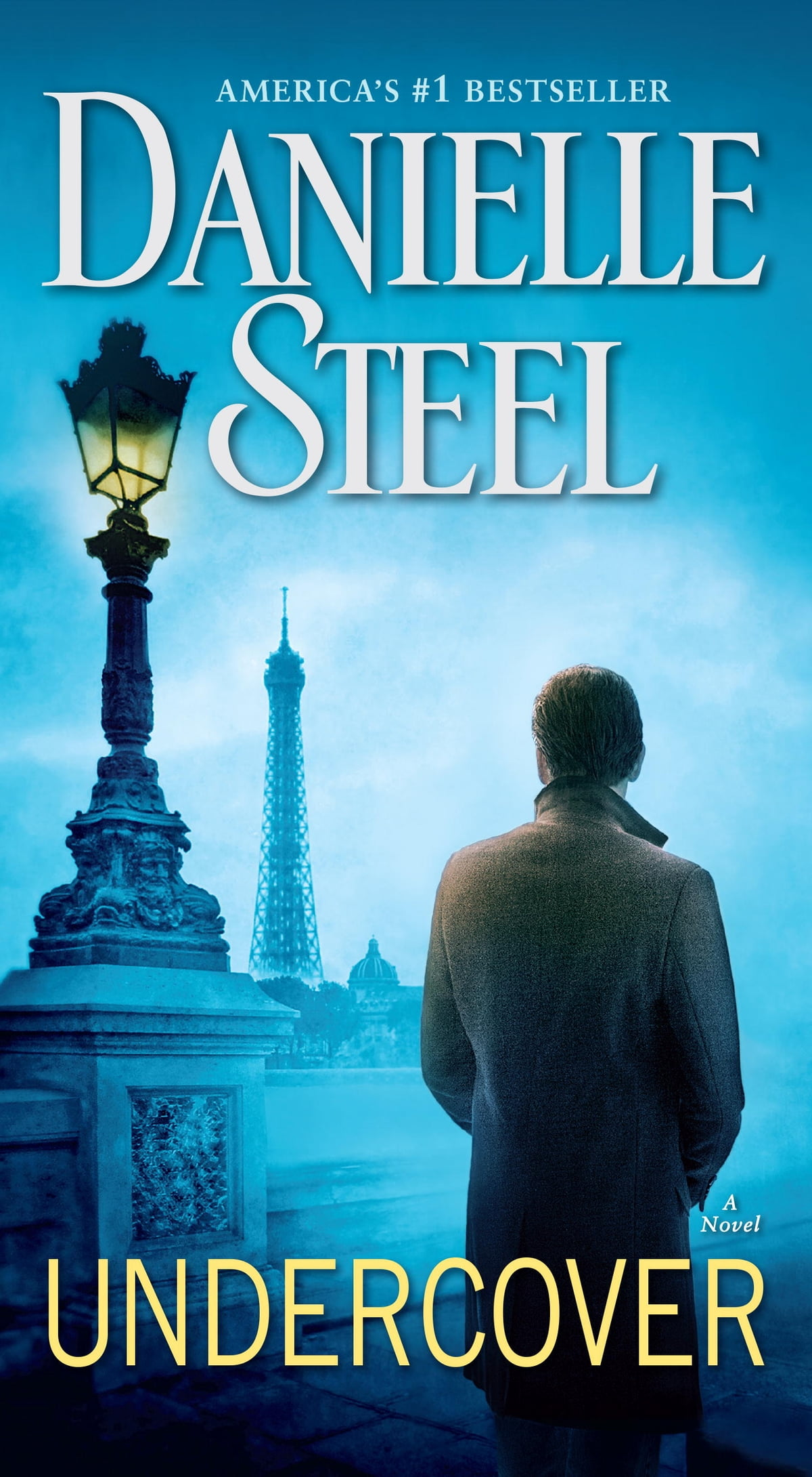Undercover  A Novel Ebook By Danielle Steel