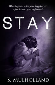 Stay ebook by S. Mulholland