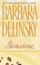Gemstone ebook by Barbara Delinsky
