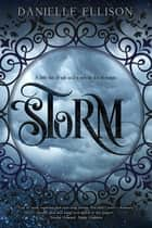 Storm - a Salt novel ebook by Danielle Ellison