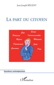 La part du citoyen ebook by Jean Joseph Régent