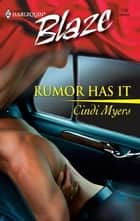 Rumor Has It ebook by Cindi Myers