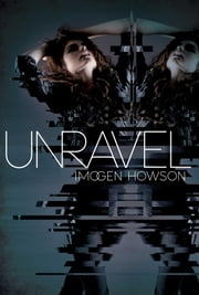 Unravel ebook by Imogen Howson