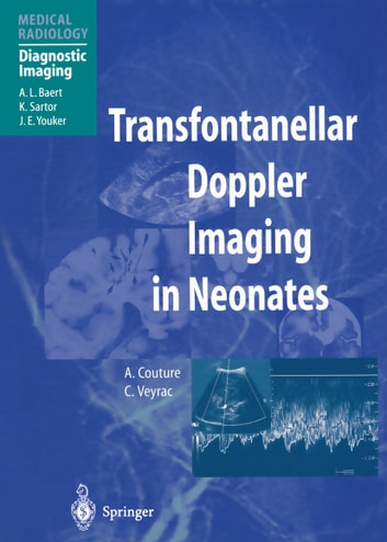 Transfontanellar Doppler Imaging in Neonates ebook by F. Brunelle,A. Couture,C. Veyrac