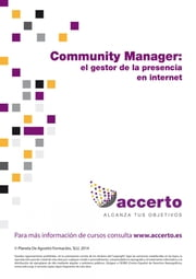 Community manager, el gestor de la presencia en Internet ebook by Accerto