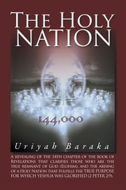 The Holy Nation ebook by Uriyah Baraka