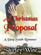A Christmas Proposal ebook by