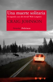 Una muerte solitaria ebook by Craig Johnson