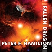 Fallen Dragon audiobook by Peter F. Hamilton