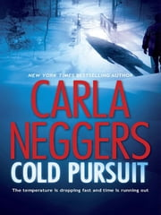 Cold Pursuit ebook by Carla Neggers