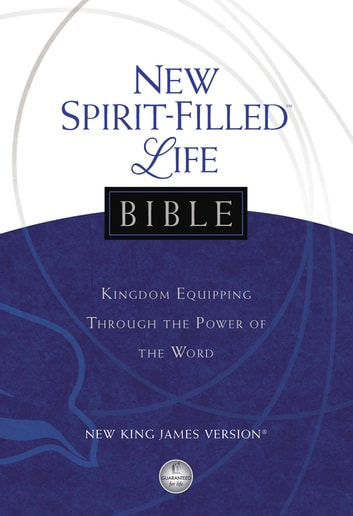 New Spirit-Filled Life Bible - Kingdom Equipping Through the Power of the Word ekitaplar by