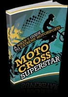 Motocross Superstar ebook by Anonymous
