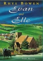 Evan and Elle ebook by Rhys Bowen