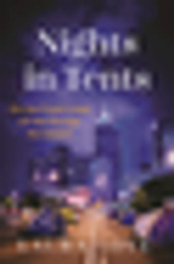 Nights in Tents - On the Front Lines of the Occupy Movement ebook by Laura Love