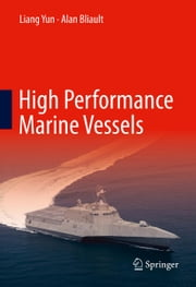 High Performance Marine Vessels ebook by Liang Yun,Alan Bliault