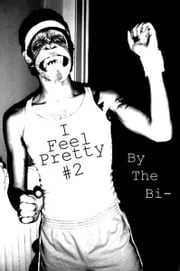 By the Bi- ebook by I Feel Pretty