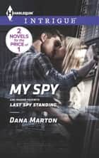 My Spy ebook by Dana Marton