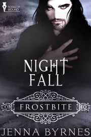 Night Fall ebook by Jenna Byrnes