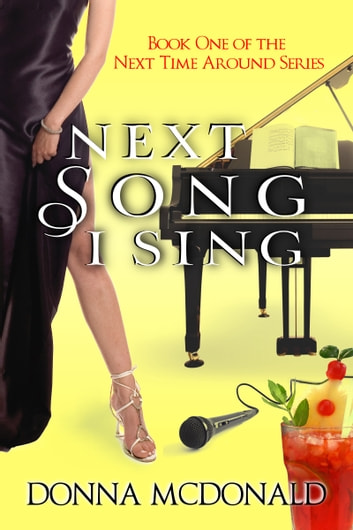 Next Song I Sing ebook by Donna McDonald