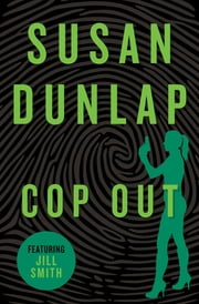 Cop Out ebook by Susan Dunlap