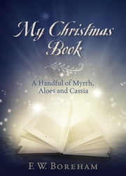 My Christmas Book ebook by F. W. Boreham