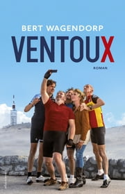 Ventoux ebook by Bert Wagendorp