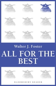 All for the Best ebook by Walter J. Foster