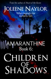 Children of Shadows ebook by Joleene Naylor