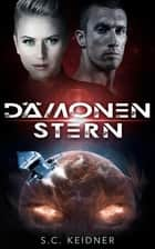 Dämonenstern ebook by S.C. Keidner