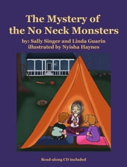 The Mystery of the No Neck Monsters ebook by Linda Guarin