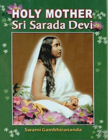 Holy Mother Sri Sarada Devi ebook by Swami Gambhirananda