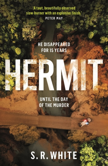 Hermit - the international bestseller and stunningly original crime thriller ebook by S. R. White